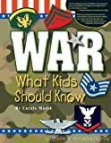 War What Kids Should Know, Carole Marsh, 0635017156