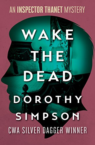Wake the Dead (The Inspector Thanet Mysteries Book 11)