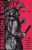 Rebellion and Riot : Popular Disorder in England During the Reign of Edward VI, Beer, Barrett L., 0873388402