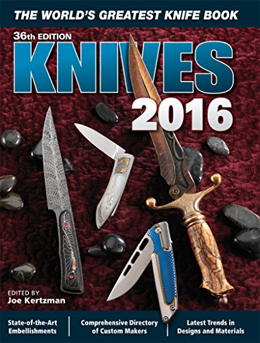 Knives 2016: The World's Greatest Knife Book - Edge Mountain Knife