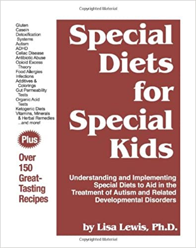 Special Diets For Kids Understanding And Implementing A Gluten Casein Free Diet To Aid In The Treatment Of Autism Related Developmental