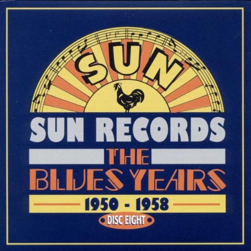 Sun Records Blues Years