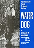 img - for Water Dog: Revolutionary Rapid Training Method book / textbook / text book