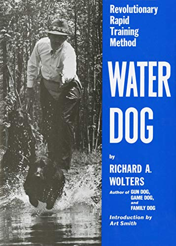Water Dog: Revolutionary Rapid Training Method (Best Pointing Dog Breeds)