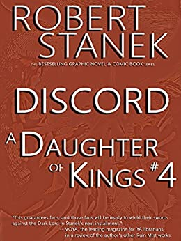 A Daughter of Kings #4 - Discord. (Graphic Novel) by [Stanek, William Robert]