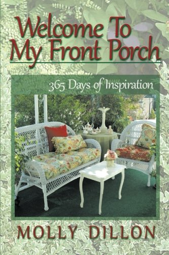 Book: Welcome to My Front Porch - 365 Days of Inspiration by Molly Dillon