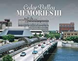 img - for Cedar Valley Memories III: More Than 125 Years of History in Photographs book / textbook / text book