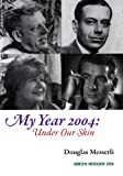 My Year 2004, Douglas Messerli, 1933382805