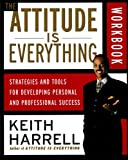The Attitude Is Everything, Keith Harrell, 0060507136