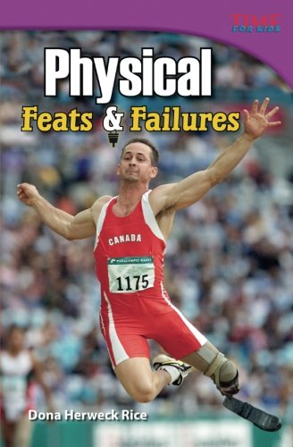 Physical: Feats and Failures (TIME FOR KIDS® Nonfiction Readers)