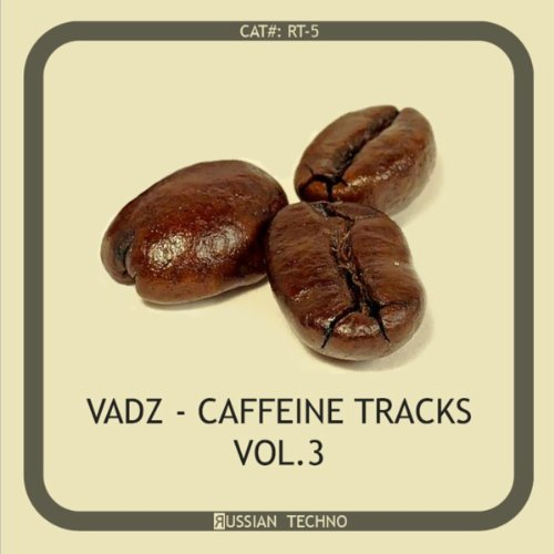 Vadz - Caffeine Tracks Vol. 3