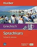 Sprachkurs Griechisch: Schnell & intensiv / Paket: Buch + 3 Audio-CDs