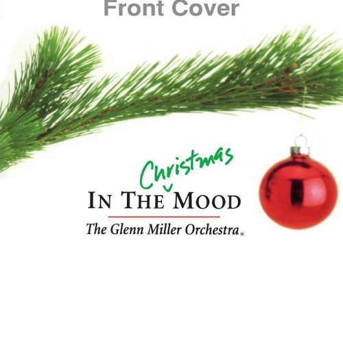 In the Christmas Mood (In The Christmas Mood Glenn Miller Orchestra)