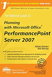 The Rational Guide To Planning with Microsoft Office PerformancePoint Server 2007 (Rational Guides)