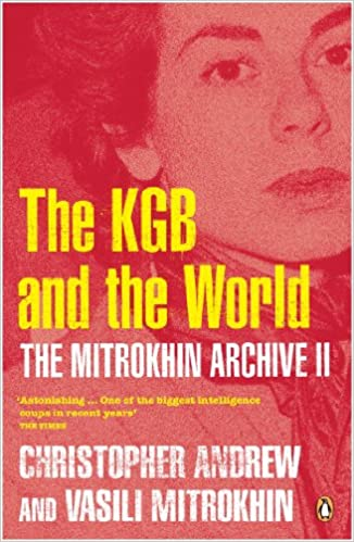 The Mitrokhin Archive II: The KGB in the World: Pt. 2