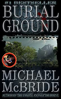 Burial Ground: A Novel by [McBride, Michael]