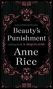 Paperback Beauty's Punishment: A Novel (A Sleeping Beauty Novel) Book