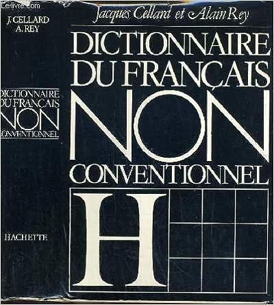 Livre gratuits en ligne Dictionnaire du Francais non conventionnel pdf