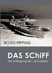 Das Schiff: Der Untergang der Grandezza