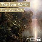 The Lost World Hörbuch von Arthur Conan Doyle Gesprochen von: Peter Newcombe Joyce