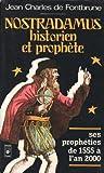 img - for Nostradamus Historien Et Prophete book / textbook / text book