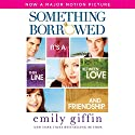 Something Borrowed Audiobook by Emily Giffin Narrated by Jennifer Wiltsie