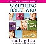 Something Borrowed | Emily Giffin