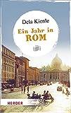 Ein Jahr in Rom (HERDER spektrum)