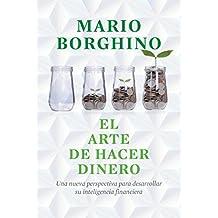 El arte de hacer dinero (El arte de) (Spanish Edition)