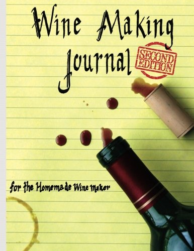 (Wine Making Journal, for the homemade wine)