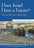 Does Israel Have a Future?, Constance Hilliard, 1597972347