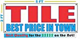 TILE BEST PRICE IN TOWN All Weather Full Color Banner Sign