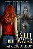 A Shift in the Water (Elemental Shifter Book 1)