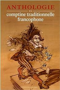 Anthologie de la comptine traditionnelle francophone (2CD audio) par Rémi Guichard