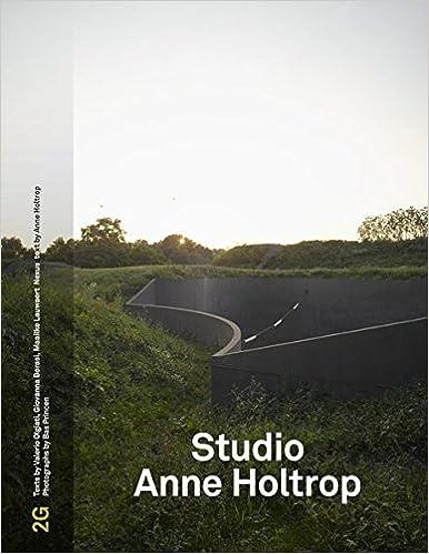 Anne Holtrop - 2g No.73: Studio Anne Holtrop