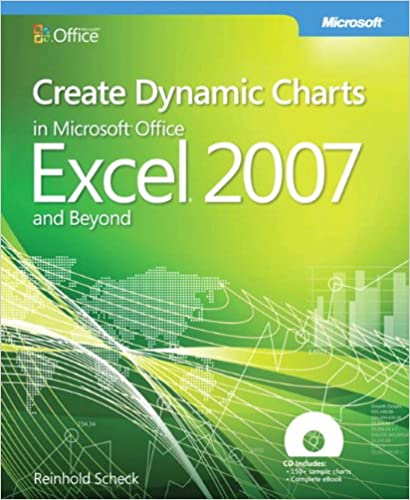 Amazon.com: Create Dynamic Charts in Microsoft® Office Excel® 2007 ...