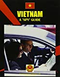 Vietnam: A Spy Guide (World Business Intelligence Library)