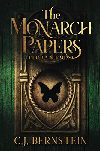 The Monarch Papers: Flora & Fauna by Ackerly Green Publishing