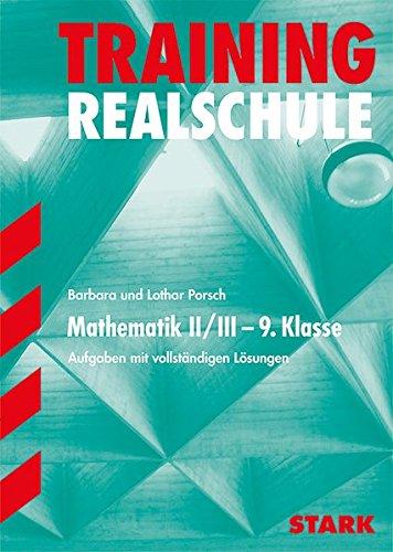 Training Realschule - Mathematik 9. Klasse Gruppe II/III - Bayern
