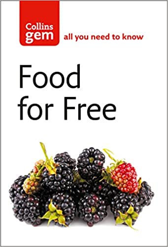 Food For Free Collins Gem Richard Mabey 0787721871064 Amazon