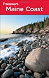 Frommer's Maine Coast, Paul Karr, 0470881542