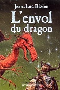 Les Empereurs-Mages, Tome 3 : L'envol du Dragon par Bizien