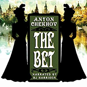 The Bet [Classic Tales Edition] Audiobook