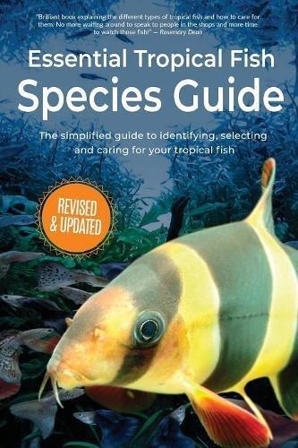 Essential Tropical Fish: Species Guide pdf epub