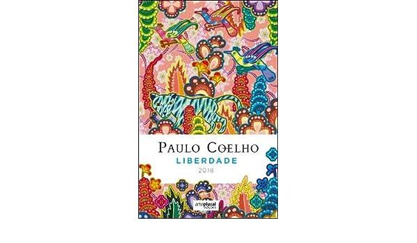 Liberdade - Agenda Paulo Coelho 2018: Amazon.es: Paulo ...