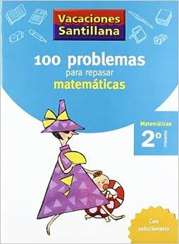 Vacaciónes Santillana, matemáticas, 2 Educación PriMaría