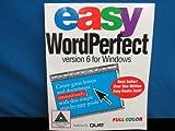 Easy WordPerfect for Windows Version 6, O'Hara, Shelley, 1565292308