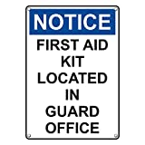 Weatherproof Plastic Vertical OSHA CAUTION First Aid Kit Located In Guard Office Sign with English Text