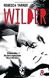 Wilder: Le New Adult façon sport extrême !