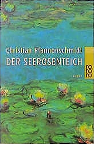 Der Seerosenteich Christian Pfannenschmidt 9783499225956 Amazon